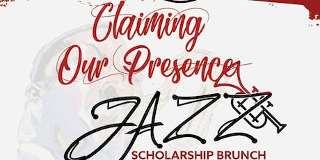 CLAIMING OUR PRESENCE: The Clark Atlanta University (CAU) Charlotte Alumni Chapter Annual Jazz Scholarship Brunch tickets