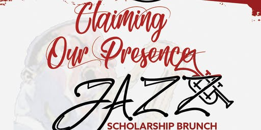CLAIMING OUR PRESENCE: The Clark Atlanta University (CAU) Charlotte Alumni Chapter Annual Jazz Scholarship Brunch