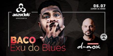 BACO EXU DO BLUES ANZUCLUB  ingressos