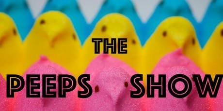 The Peeps Show  tickets