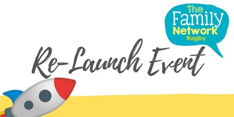 The Family Network - Rugby Branch - Re-Launch Event tickets