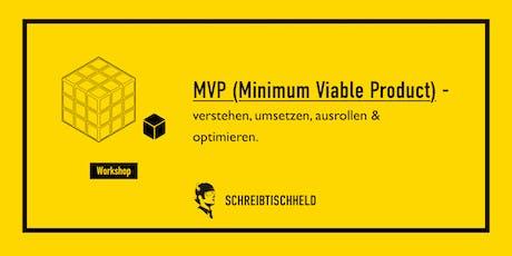 Workshop MVP (Minimum Viable Product) Dominik P. Müller // SCHREIBTISCHHELD tickets