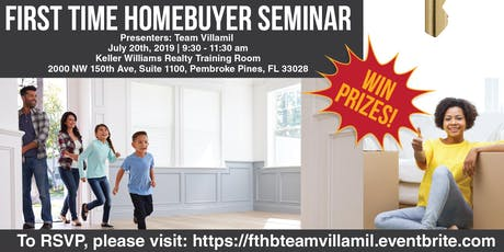 First Time Home Buyer Seminar- Team Villamil tickets