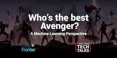 Arkusnexus Tech Talks: Who is the best avenger? - a Machine Learning perspective
