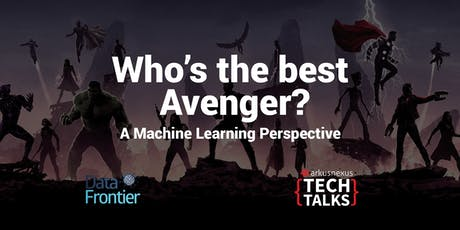 Arkusnexus Tech Talks: Who is the best avenger? - a Machine Learning perspective boletos