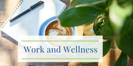 Work & Wellness tickets