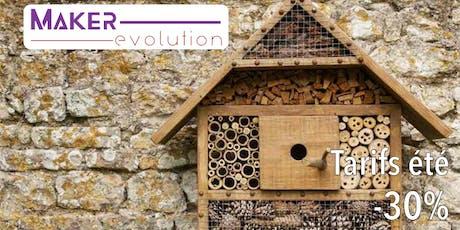 MakerEvolution workshop hôtel à insectes billets