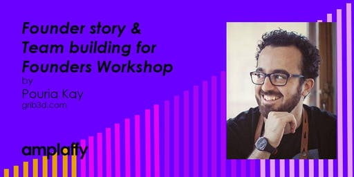 amplaffy 36: Founder Story & Team Building for Founders Workshop