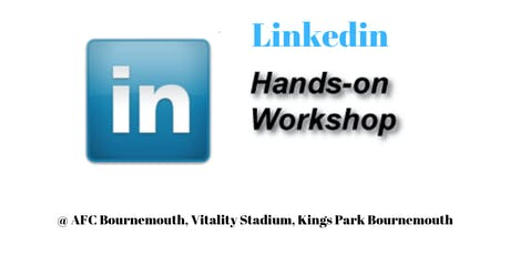 Linkedin Workshop Walk Out with Fully Optimised Profile & Forward Plan £99 tickets
