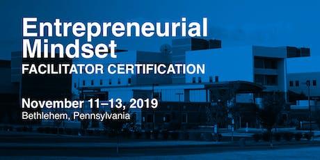 Entrepreneurial Mindset Facilitator Certification in Bethlehem, PA tickets