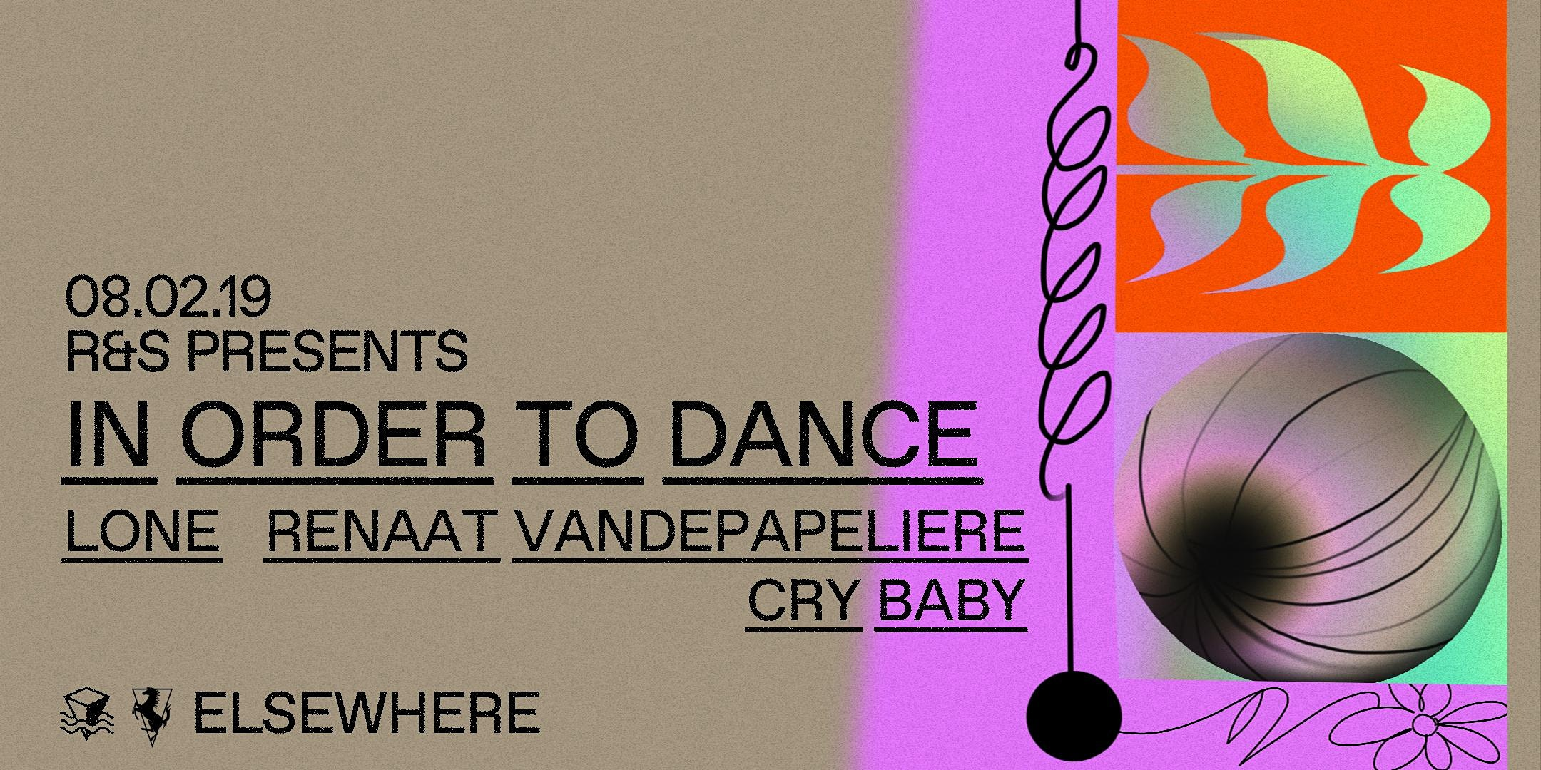 R&S Presents: In Order To Dance w/ Lone, Renaat Vandepapeliere & Cry Baby