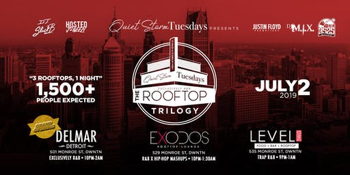 Quiet Storm Tuesday's: Rooftop Trilogy