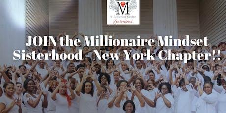 Millionaire Mindset - Long Island Chapter- Sisterhood Interest Meeting tickets