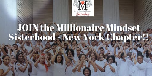 Millionaire Mindset - Long Island Chapter- Sisterhood Interest Meeting
