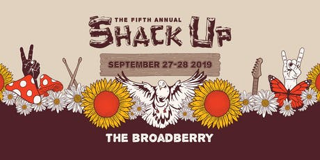 5TH ANNUAL SHACK UP tickets