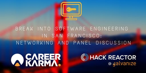 Break into Software Engineering: Networking and Panel Discussion