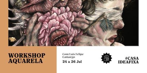 Workshop de Aquarela - Veladura Natural com Luis Felipe Camargo