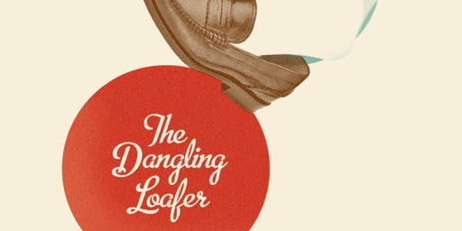 The Dangling Loafer - July