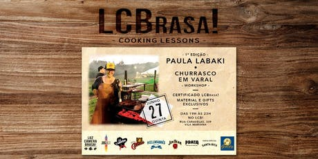 LCBrasa! Cooking Lessons - 1ª Edição - Paula Labaki ingressos
