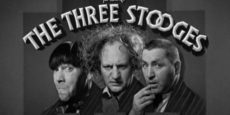 Three Stooges Mini-Marathon! tickets
