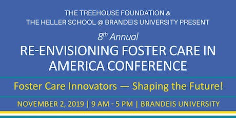 Re-Envisioning Foster Care in America Conference 2019 tickets