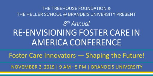 Re-Envisioning Foster Care in America Conference 2019