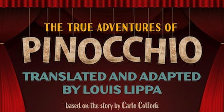 The True Adventures of Pinocchio tickets