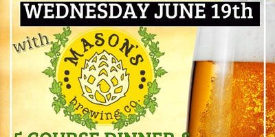 Beer Dinner with Mason's Brewing Co.