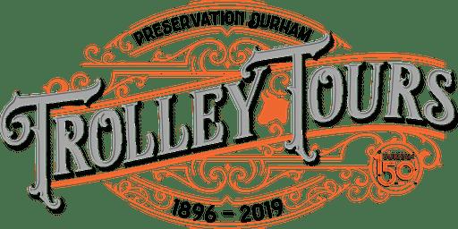 Durham History Trolley Tour