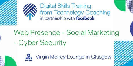 Facebook's Digital Skills Training - Glasgow tickets