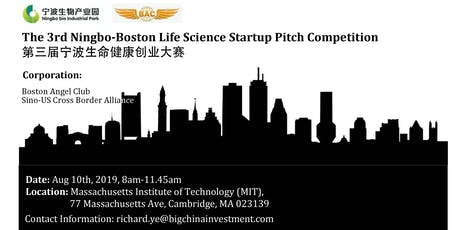 The 3rd Ningbo-Boston Life Science Startup Pitch Competition tickets