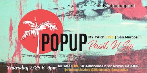 PopUp Paint N Sip - My Yard Live | San Marcos, CA