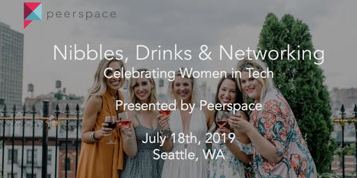 Nibbles, Drinks, and Networking - Celebrating Women in Tech