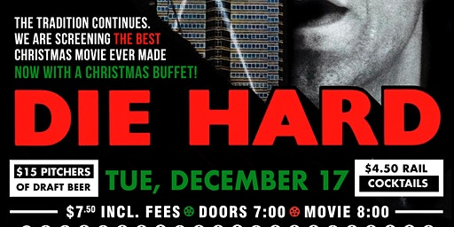 Die Hard Cult Movie Night w/ Christmas Dinner