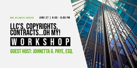 LLCs, Copyrights, Contracts..OH MY! (In Person Business Workshop) tickets