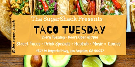 SugarShack - Taco Tuesdays & Karaoke  tickets