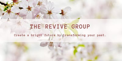 The Revive Group - Support Group for Women - CHANGE OF TIME AND LOCATION