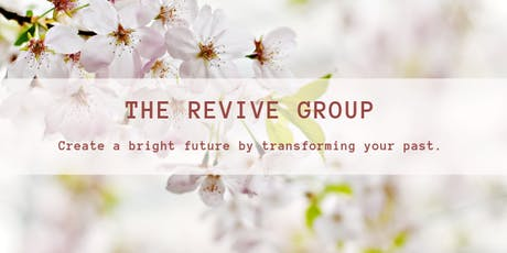 The Revive Group - Support Group for Women - CHANGE OF TIME AND LOCATION tickets