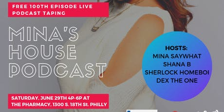 Mina's House Podcast Live Taping (100th Episode) tickets