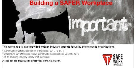 Building A SAFER Workplace - Brandon, MB tickets