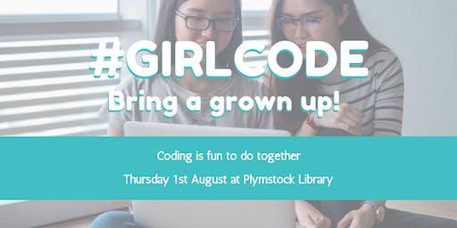 #GirlCode - Bring a grown up!