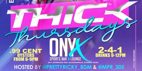THICK THURSDAYS @ ONYX SPORTS BAR - LIT IT UP HAPPY HOUR tickets