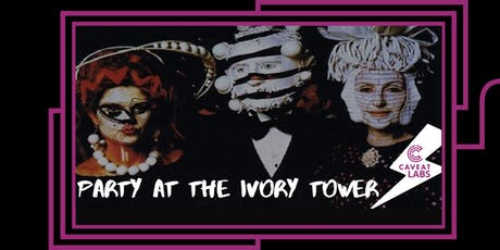 Party at the Ivory Tower: Surrealism can GET IT tickets