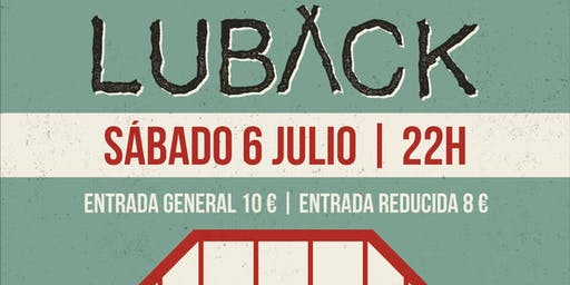 LUBACK - EN CONCIERTO