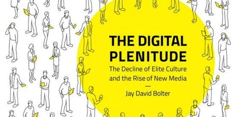 authors@MIT | Jay Bolter: The Digital Plenitude  tickets
