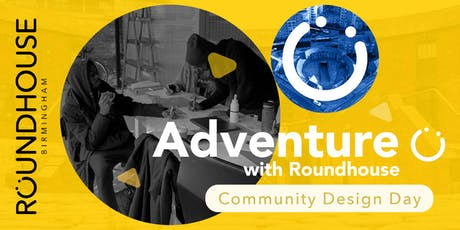 Adventure With Roundhouse | Community Design Day  tickets
