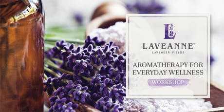 Aromatherapy For Everyday Wellness - Workshop tickets