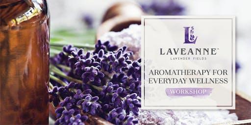 Aromatherapy For Everyday Wellness - Workshop