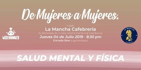 De Mujeres a Mujeres: Salud Mental y Física boletos