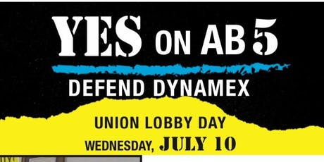Union Lobby Day: YES on AB 5 ~ Defend Dynamex tickets